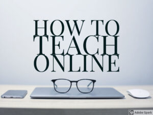 How to teach online