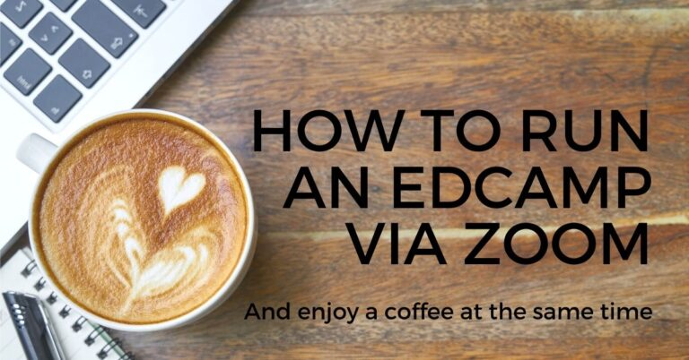 How to Run an EdCamp via Zoom