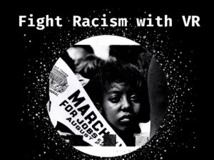 Fight Racism with VR