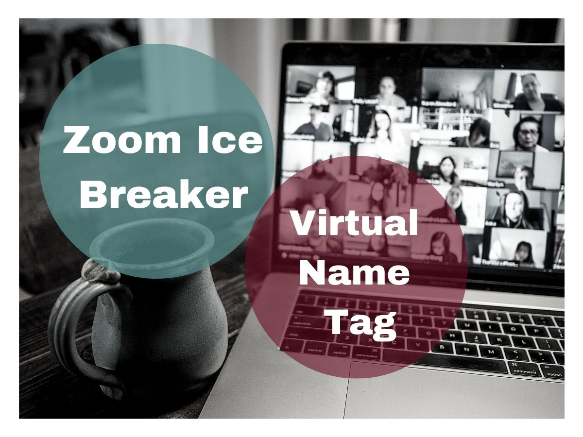 Zoom Icebreaker: Virtual Name Tag